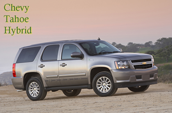 Last year the Chevrolet Tahoe Hybrid (21-22 mpg / $49590) was the Green Car